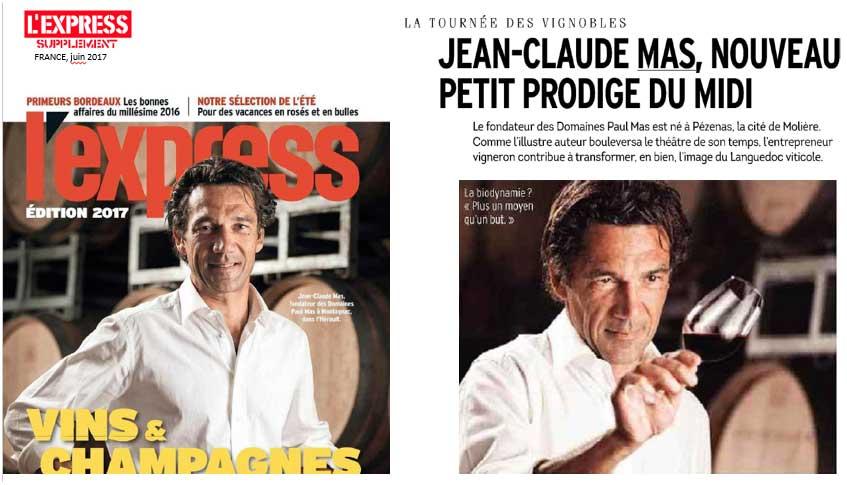 Magazine L'Express Vin été 2017 : focus sur Jean Claude Mas le prodige du midi