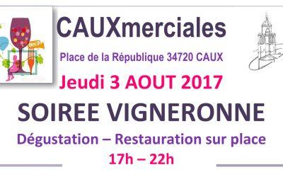 Soirée Vigneronne Cauxmerciales jeudi 3 Août