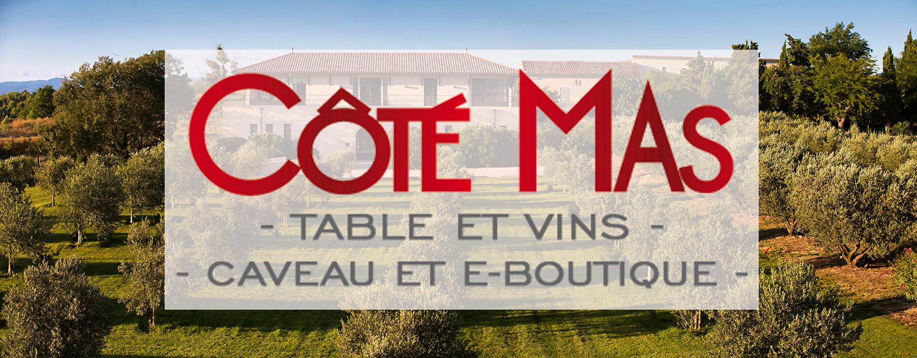 Côté Mas Restaurant Caveau E boutique